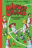 Cover for Mållösa United. Maja, Melker och revanschen