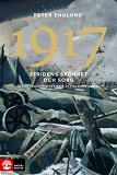 Cover for 1917 Stridens skönhet och sorg : Första världskrigets fjärde år