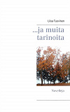 Cover for ...ja muita tarinoita: Novelleja