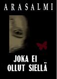 Cover for JOKA EI OLLUT SIELLÄ