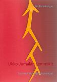 Cover for Ukko-Jumalan Lemmikit: Suomen Muinaiset Kuninkaat