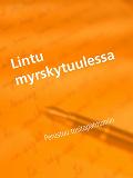 Cover for Lintu myrskytuulessa