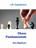Cover for Chess Fundamentals: Algebraic edition