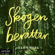 Cover for Skogen berättar / Lättläst