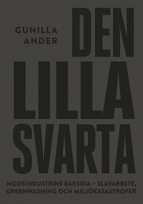 Cover for Den lilla svarta : Modeindustrins mörka baksida