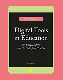 Cover for Digital Tools in Education. On Usage, Effects, and the Role of the Teacher