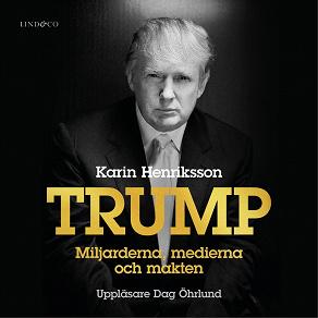 Cover for Trump - Miljarderna, medierna och makten