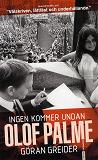 Cover for Ingen kommer undan Olof Palme