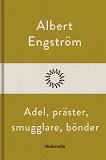 Cover for Adel, präster, smugglare, bönder