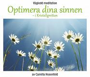 Cover for Vägledd meditation: Optimera dina sinnen