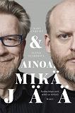 Cover for Ainoa mikä jää