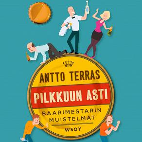 Cover for Pilkkuun asti. Baarimestarin muistelmat