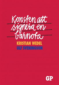 Cover for Konsten att signera en barnota