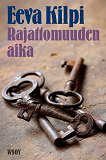 Cover for Rajattomuuden aika