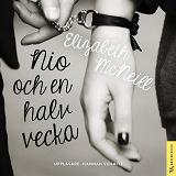 Cover for Nio och en halv vecka : Minnen från en kärleksaffär