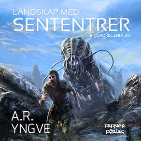 Cover for Landskap med Sententrer & Quadrillennium