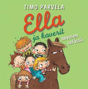 Cover for Ella ja kaverit hevosen selässä