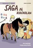 Cover for Saga och Max 2 - Saga på ridskolan