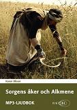 Cover for Sorgens Åker och Alkmene