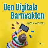 Cover for Den digitala barnvakten