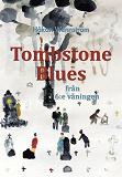 Cover for Tombstone Blues från 6:e våningen