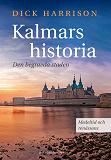Cover for Kalmars historia. Medeltid och renässans