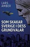 Cover for Som skakar Sverige i dess grundvalar