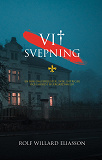 Cover for Vit svepning: en bok om förluster, svek, intriger och mord.
