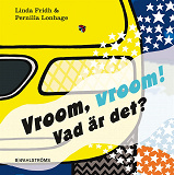 Cover for Vroom vroom! Vad är det?