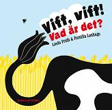 Cover for Vift, vift! Vad är det?