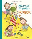 Cover for Alla tre på förskolan. Pekbok