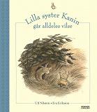Cover for Lilla syster Kanin går alldeles vilse
