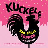 Cover for Kuckeliku! Vad säger tuppen i olika länder?