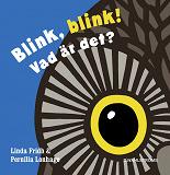 Cover for Blink blink! Vad är det?
