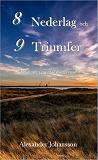 Cover for 8 nederlag och 9 triumfer