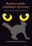 Cover for BEATRICES PRANK, ERINDRINGER OG EVENTYR