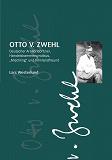 """Cover for Otto v.Zwehl: Deutscher Artillerieoffizier, Handelskammersyndikus, """"Mischling"""" und Finnlandfreund"""
