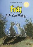 Cover for Fräs och Esmeralda