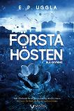 Cover for Första hösten – Blå gryning