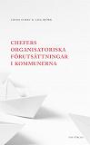 Cover for Chefers organisatoriska förutsättningar i kommunerna
