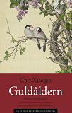 Cover for Guldåldern : Drömmar om röda gemak