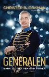 Cover for Generalen : Bara jag vet vem som vinner