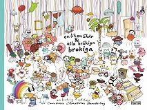 Cover for En liten skär och alla bråkiga brokiga : Samlingsutgåva