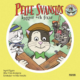 Cover for Pelle Svanslös bygger och fixar