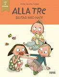 Cover for Alla tre slutar med napp (e-bok + ljud)