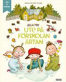 Cover for Alla tre ute på förskolan Ärtan (e-bok + ljud)
