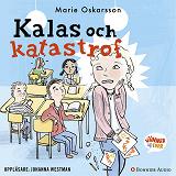 Cover for Kalas och katastrof