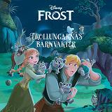 Cover for Frost - Trollungarnas barnvakter