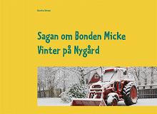 Cover for Sagan om Bonden Micke: Vinter på Nygård
