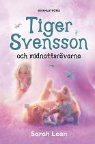 Cover for Tiger Svensson 2 - Tiger Svensson och midnattsrävarna